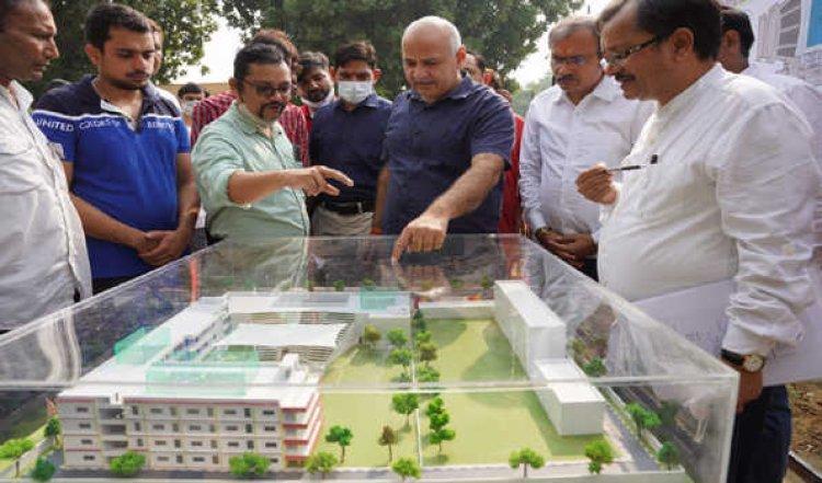 दिल्ली में तैयार हो रहा देश का सबसे अत्याधुनिक सरकारी स्कूल : सिसोदिया